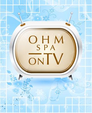 Ohm Spa on TV